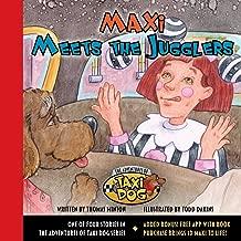 Maxi Meets the Jugglers (Maxi the Taxi Dog)
