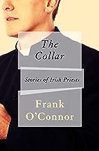 The Collar: Stories of Irish Priests