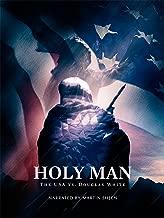 Holy Man: The USA vs. Douglas White