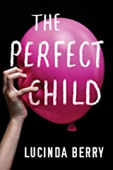 The Perfect Child Kindle Edition
