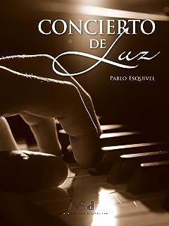 Concierto de luz (Spanish Edition)