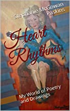 Heart Rhythms: My World of Poetry and Drawings (My World of Poetry, Drawings, and Dreams Book 1)
