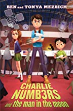 Charlie Numbers and the Man in the Moon (The Charlie Numbers Adventures)