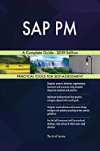 SAP PM A Complete Guide - 2019 Edition