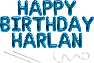 Harlan, Happy Birthday Mylar Balloon Banner - Blue - 16 inch Letters. Includes 2 Straws for Inflating, String for Hanging. Air Fill Only- Does Not Float w/Helium. Great Birthday Decoration