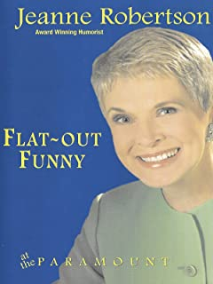 Jeanne Robertson - Flat Out Funny