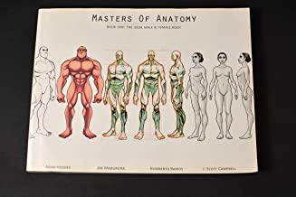 Masters of Anatomy Book One: The Ideal Male & Female Body