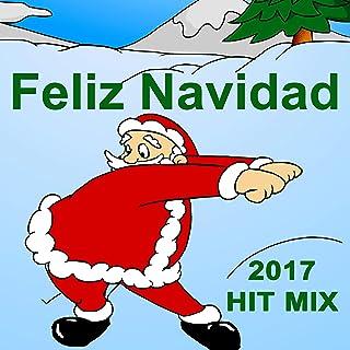 Feliz Navidad 2017 Hit Mix