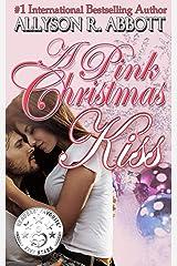 A Pink Christmas Kiss Kindle Edition