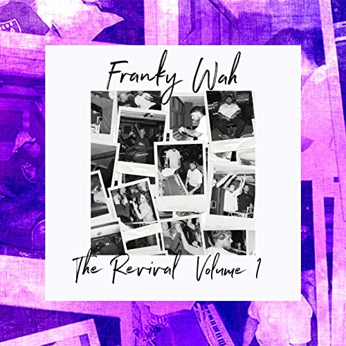 The Revival, Vol. 1 by Franky Wah on Amazon Music - Amazon.com