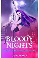 Bloody Nights (La Vega Vampire Showstoppers Book 2) Kindle Edition