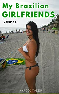 My Brazilian Sexy Girlfriends: Bikinis (Brazilian Girlfriends Book 6)