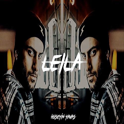 Reynmen Leila Huseyin Yavas Remix Explicit By Huseyin Yavas On Amazon Music Amazon Com