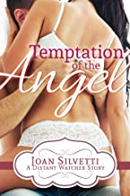 Temptation Of The Angel (Distant Watcher Book 1)