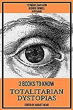 3 books to know Totalitarian Dystopias (English Edition)