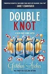 Double Knot: A Davis Way Crime Caper (Book 5) Kindle Edition