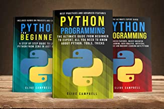 PYTHON PROGRAMMING: 3 BOOKS IN 1: The Complete guide to Learn Everything you Need to Know about Python (English Edition)