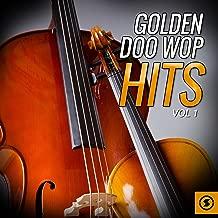 Golden Doo Wop Hits, Vol. 1