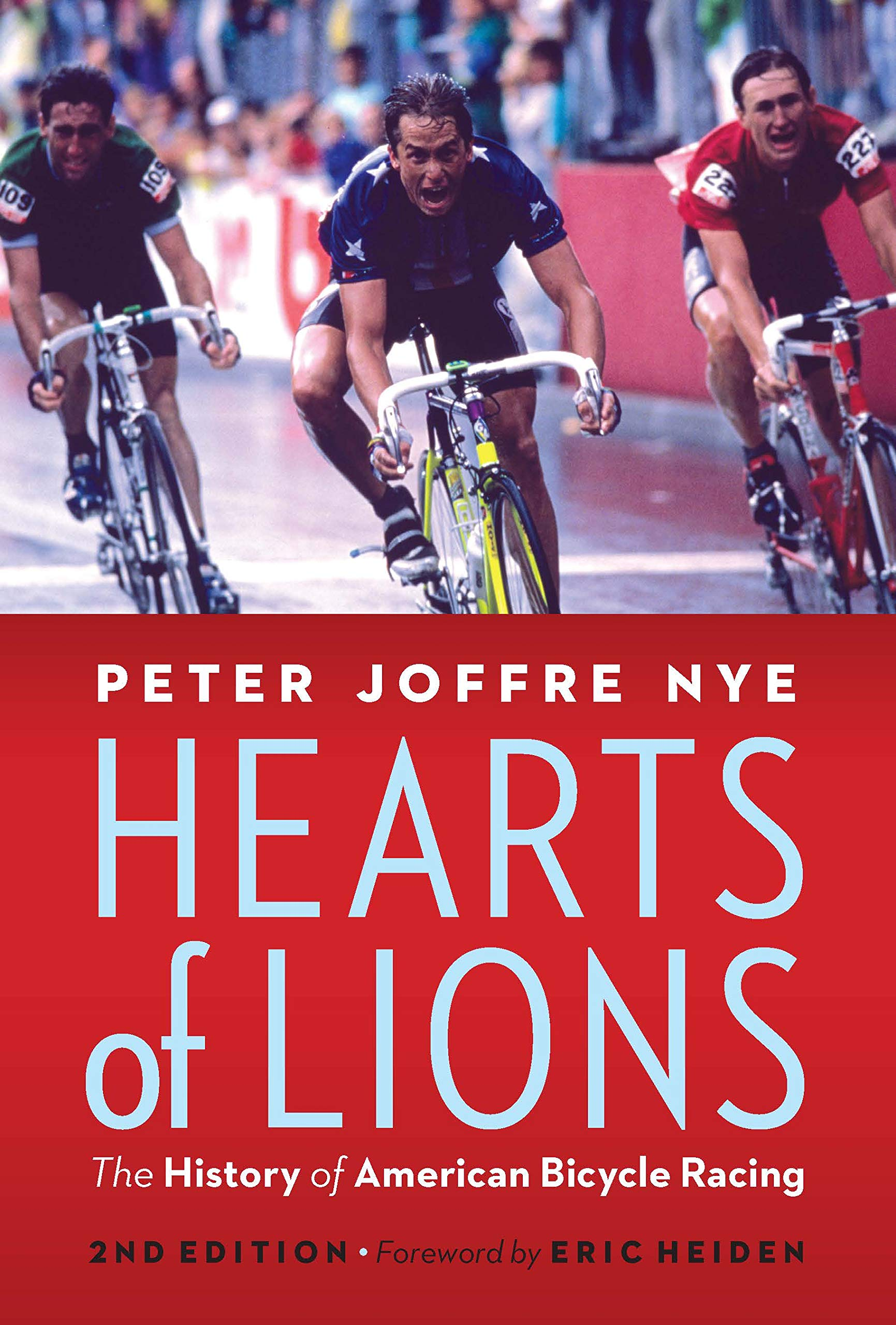 Hearts of Lions: The History of American Bicycle Racing (English Edition)