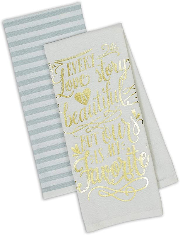 Design Imports DII Love Story Dishtowels Set Of 2 Every Love Story Is Beautiful But Ours Is My Favorite