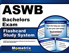ASWB Bachelors Exam Flashcard Study System: ASWB Test Practice Questions & Review for the Association of Social Work Boards Exam