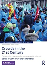 Crowds in the 21st Century: Perspectives from contemporary social science (Contemporary Issues in Social Science)