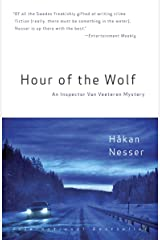 Hour of the Wolf: An Inspector Van Veeteren Mystery (7) (Inspector Van Veeteren Series) Kindle Edition