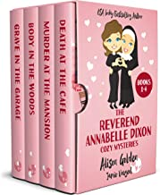 The Reverend Annabelle Dixon Cozy Mysteries: Books 1-4 (The Reverend Annabelle Dixon Series Boxset Book 1)