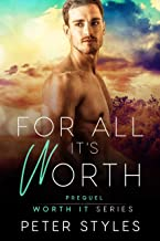 For All It's Worth: The Worth It Series Prequel