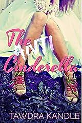 The Anti-Cinderella (The Anti-Cinderella Chronicles Book 1) Kindle Edition