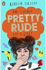Pretty Rude (Private) Kindle Edition