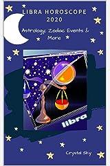 Libra Horoscope 2020: Astrology, Zodiac Events & More (Horoscopes 2020 Book 7) Kindle Edition