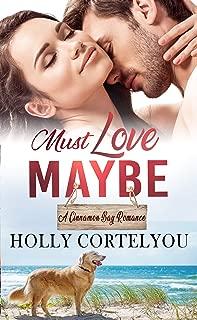 Must Love Maybe (Cinnamon Bay Romance Book 5)