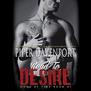 Road to Desire: Dogs of Fire, Book 1