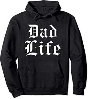 Dad Life Top Funny Father's Gothic Thug Font Apparel Pullover Hoodie