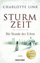 Sturmzeit - Die Stunde der Erben: Roman (Die Sturmzeittrilogie 3) (German Edition)