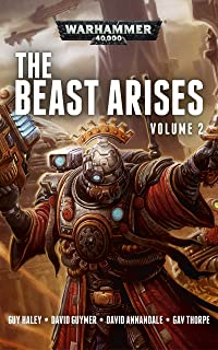 The Beast Arises Omnibus Volume 2 (Warhammer 40,000) (English Edition)