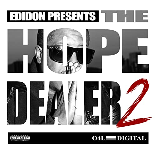The Hope Dealer Pt 2 Explicit By Edidon On Amazon Music Amazoncom