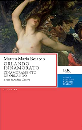 Orlando innamorato: Linnamoramento De Orlando (Classici)