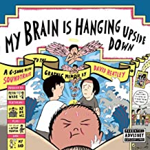 My Brain Is Hanging Upside Down [Explicit]