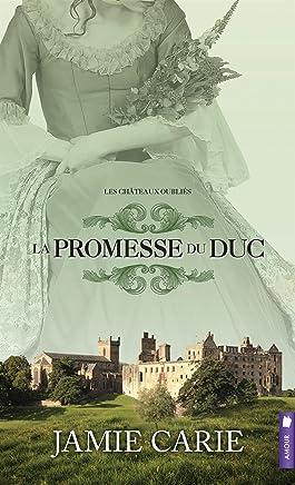 La promesse du Duc - Les châteaux oubliés T3