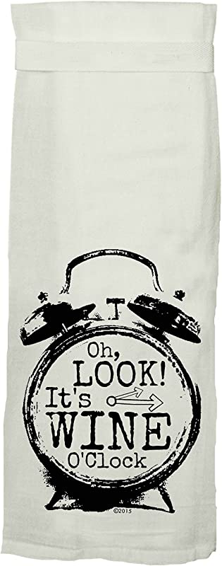 Twisted Wares Kitchen Towel Funny With Hang Tight Design OH Look It S Wine O CLOCK Made With A Super Absorbent Quick Dry Lint Free 100 Cotton Flour Sack