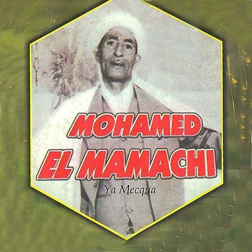 CHEIKH EL GRATUIT MP3 TÉLÉCHARGER MAMACHI