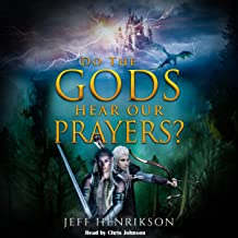 Do the Gods Hear Our Prayers?: A Prayer for Peace, Book 1