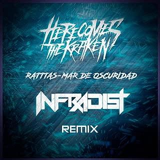 Ratttas & Mar De Oscuridad (Infradist Remix) [Explicit]