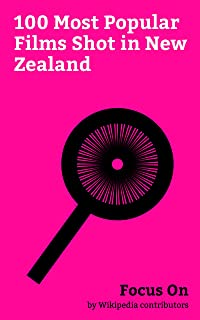 Focus On: 100 Most Popular Films Shot in New Zealand: Alien: Covenant, Ghost in the Shell (2017 film), Avatar (2009 film), X-Men Origins: Wolverine, King ... of the King, The Lord of the Rings:...