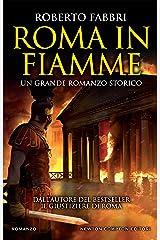 Roma in fiamme (Il destino dell'imperatore Vol. 8) Formato Kindle