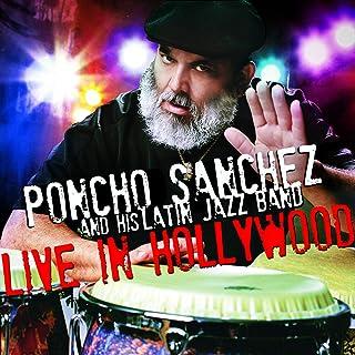 Poncho Sanchez Medley