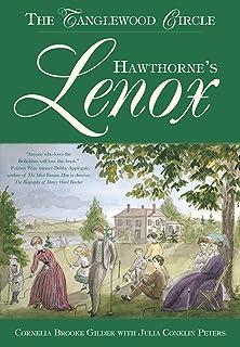 Hawthorne's Lenox: The Tanglewood Circle (English Edition)