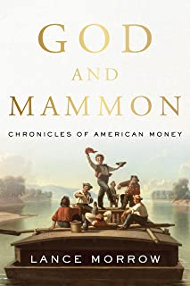 God and Mammon: Adventures of American Money